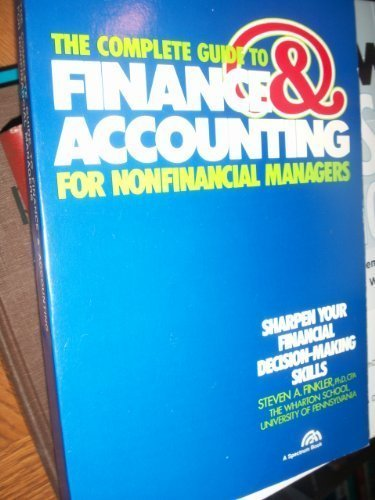 9780131605237: The Complete Guide to Finance and Accounting for Non Financial Managers