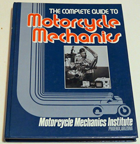 9780131605497: The Complete Guide to Motorcycle Mechanics