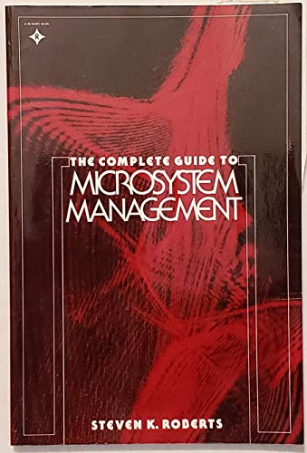 9780131605565: The Complete Guide to Microsystem Management