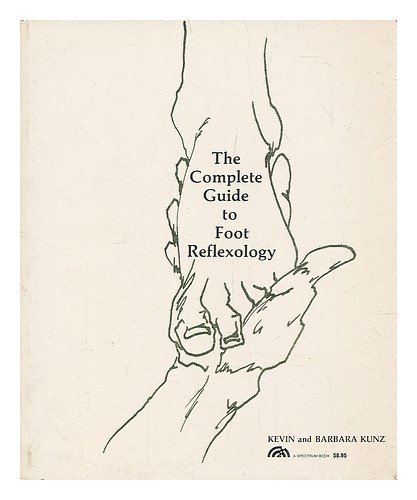9780131605800: The complete guide to foot reflexology