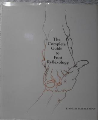 9780131605985: The Complete Guide to Foot Reflexology