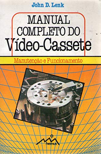 9780131608207: Complete Guide to Videocassette Recorder Operation and Servicing
