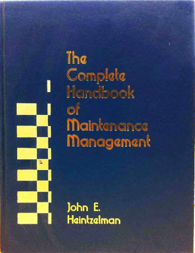 9780131609945: The Complete Handbook of Maintenance Management
