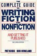 9780131610194: Complete Guide to Writing Fiction and Nonfiction, and Getting it Published (2nd Edition)