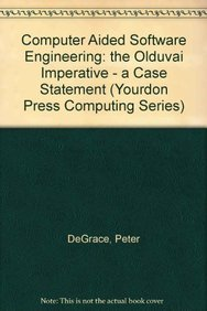 9780131611009: The Olduvai Imperative: Case and the State of Software Engineering Practice (Yourdon Press Computing Series)