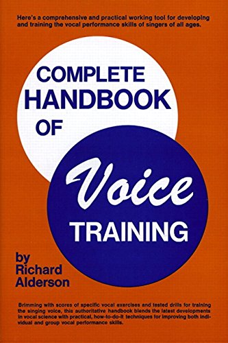 9780131613072: Complete Handbook Of Voice Training