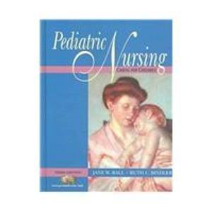 9780131613300: Pediatric Nursing: Caring For Children