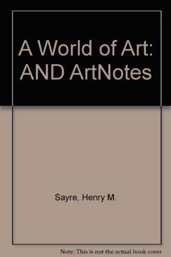 9780131615472: A World of Art/Artnotes: A Study Guide and Lecture Companion
