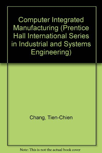 9780131615717: Computer-Aided Manufacturing (Prentice Hall International Series in Industrial and Systems Engineering)
