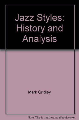 9780131616615: Jazz Styles: History and Analysis