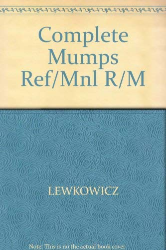 9780131621411: Complete Mumps Ref/mnl R/M