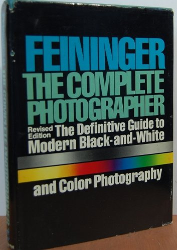 9780131622227: Title: The Complete Photographer by Andreas Feininger