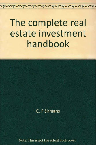 9780131623965: The complete real estate investment handbook