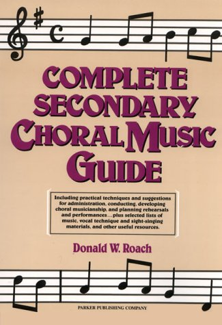 9780131625389: Complete Secondary Choral Music Guide
