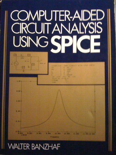 9780131625792: Computer Aided Circuit Analysis Using SPICE
