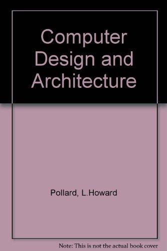 9780131626294: Computer Design and Architecture