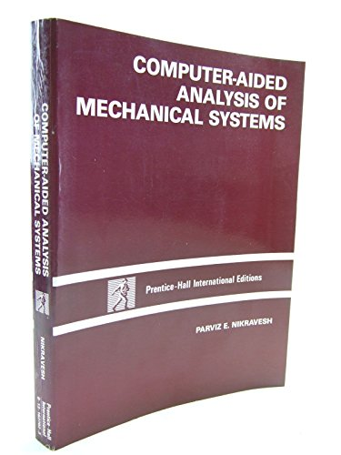 9780131627024: Computer Aided Analysis of Mechanical Systems