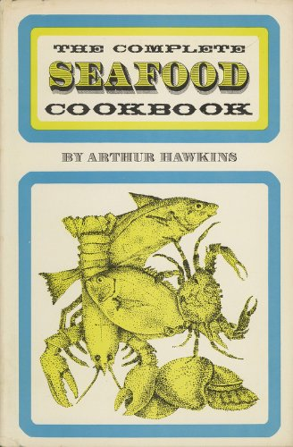 9780131631052: The Complete Seafood Cookbook
