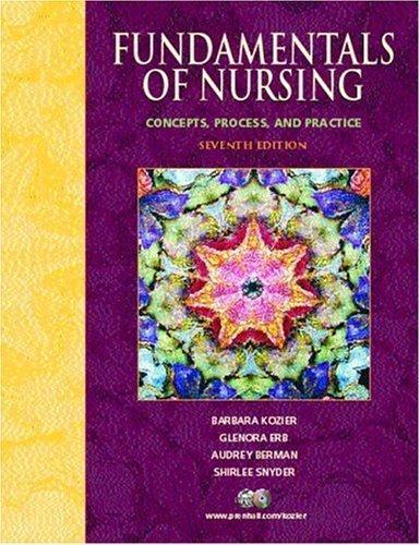 9780131632318: Fundamentals Of Nursing: Concepts, Process, And Practice