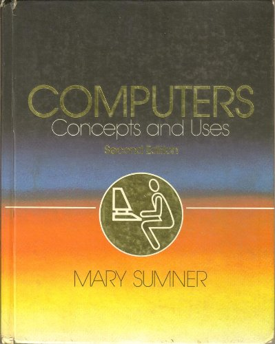9780131634466: Computers: Concepts and uses