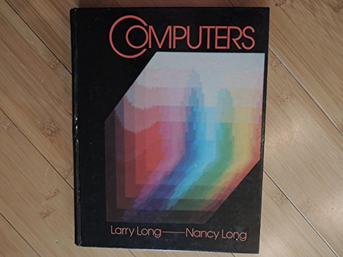 Computers: An Introduction: Larry E. Long