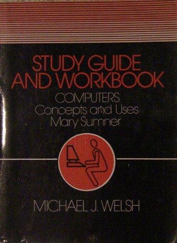 9780131637672: Computers: Study Guide Workbk