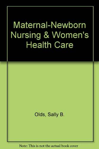9780131641501: Maternal-Newborn Nursing & Women's Health Care