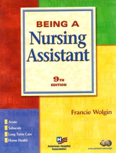 9780131642539: Being a Nursing Assistant with Workbook (9th Edition)