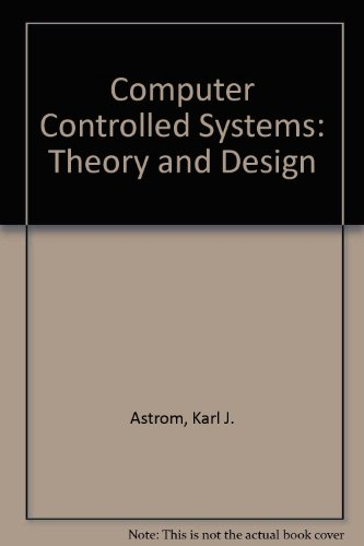 9780131643024: Computer Controlled Systems: Theory and Design