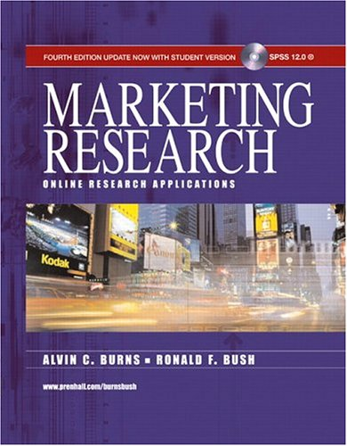 Marketing Research: Update Edition with SPSS 12.0: Alvin C. Burns,