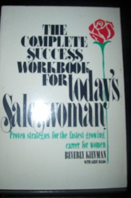 9780131644182: The Complete Success Workbook for Today's Saleswoman: Proven Strategies for the Fastest-Growing Career for Women