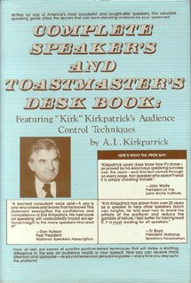 9780131645417: Complete Speaker's and Toastmaster's Desk Book: Featuring Kirk Kirkpatrick's Audience Control Techniques
