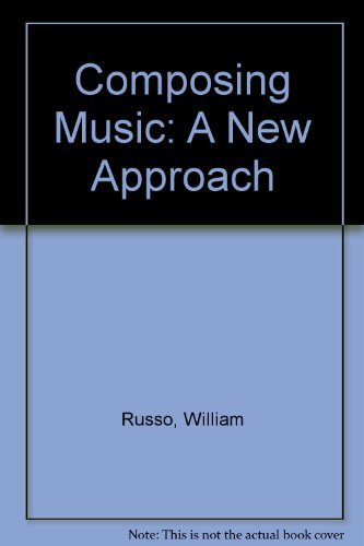 9780131647640: Composing Music: A New Approach