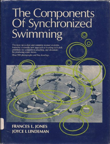 9780131648142: The Components of Synchronized Swimming