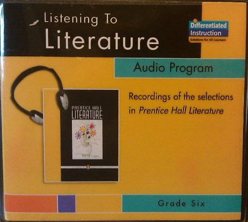 9780131650619: Listening To Literature Audio Program - Grade 6