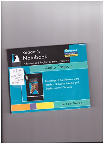 9780131651449: PRENTICE HALL LITERATURE READERS NOTEBOOK ADAPTED AND ENGLISH LEARNERS VERSION AUDIO CD GRADE 7