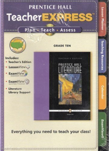 Prentice Hall Literature - Penguin Edition - Grade Ten 10 - TeacherExpress CD-ROM Set: Various
