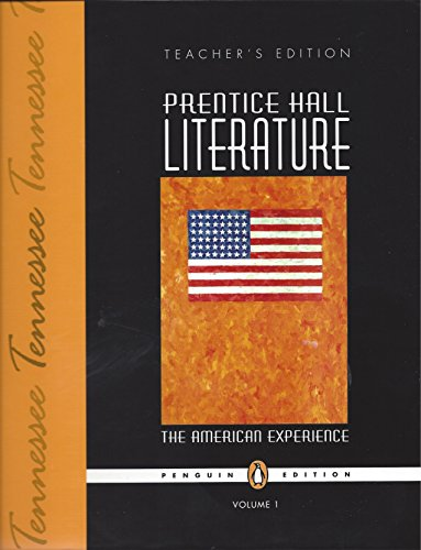 9780131652163: Tennessee Edition of Prentice Hall Literature:The American Experience Vol 1 Teacher's Edition