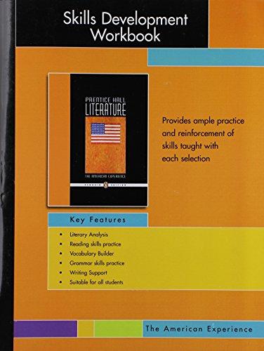 Prentice Hall Literature: Skills Development Workbook : Corporate Author-Inc. Prentice-Hall