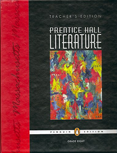 9780131652873: Prentice Hall Literature: Penguin Edition: Massachusetts Teacher's Edition Grade 8