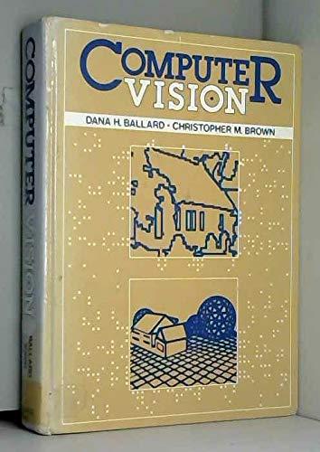 Computer Vision: Dana H. Ballard,