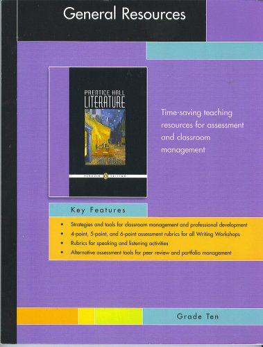 PRENTICE HALL LITERATURE PENGUIN EDITION GENERAL RESOURCES: PRENTICE HALL