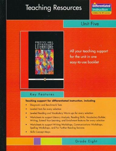 PRENTICE HALL LITERATURE:PENGUIN EDITION TEACHING RESOURCES UNIT: PRENTICE HALL