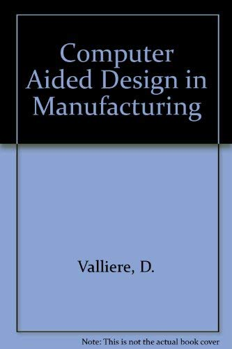 9780131654082: Computer Aided Design in Manufacturing