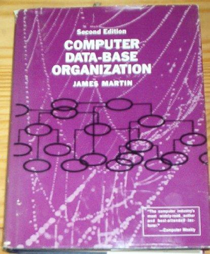 9780131654235: Computer Data-Base Organization (Prentice-Hall Series in Automatic Computation)