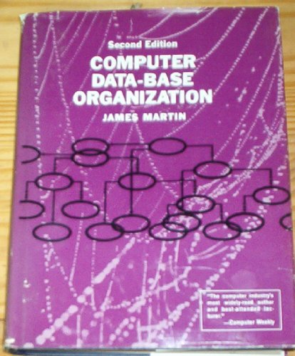 9780131654235: Computer Data-Base Organization (Prentice-Hall Series in Automatic Computation)