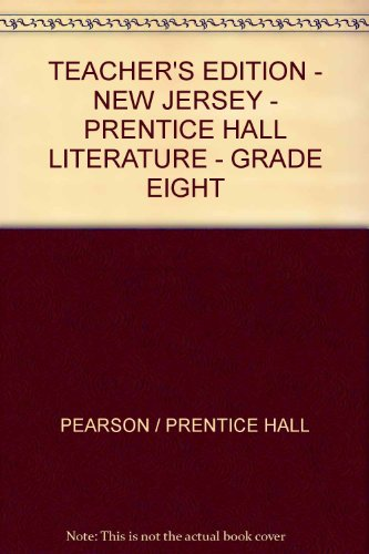 9780131654280: Prentice Hall Literature, Grade Ten, Teacher's Edition, New Jersey Edition (New Jersey Teacher's Edition Prentice Hall Literature, Grade Ten, Grade Ten)