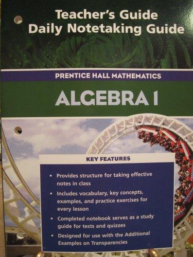 9780131655614: Teacher's Guide Daily Notetaking Guide: Algebra I
