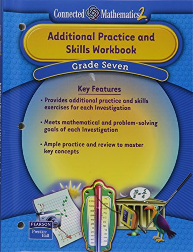 9780131656154: PRENTICE HALL CONNECTED MATHEMATICS GRADE 7 ADDITIONAL PRACTICE WORKBOOK 2006