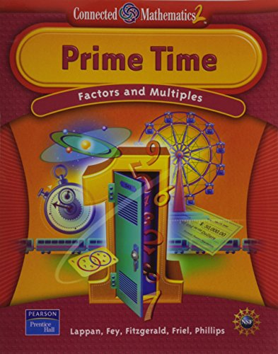 9780131656291: Connected Mathematics 2: Prime Time / Factors and Multiples